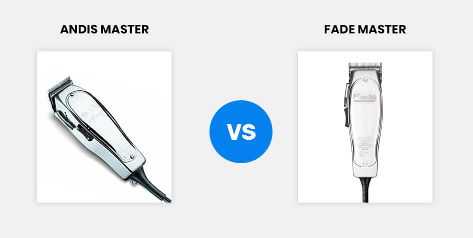 Difference Between Andis Master and Fade Master